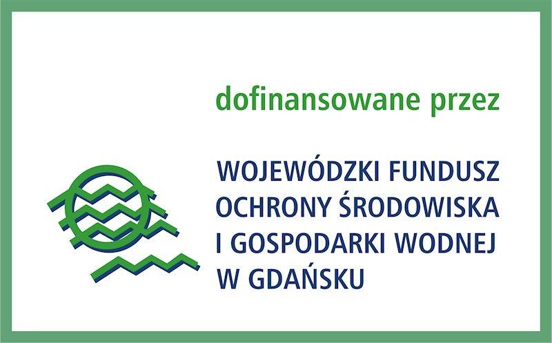Dofinansowane przez WFOŚiGW w Gdańsku
